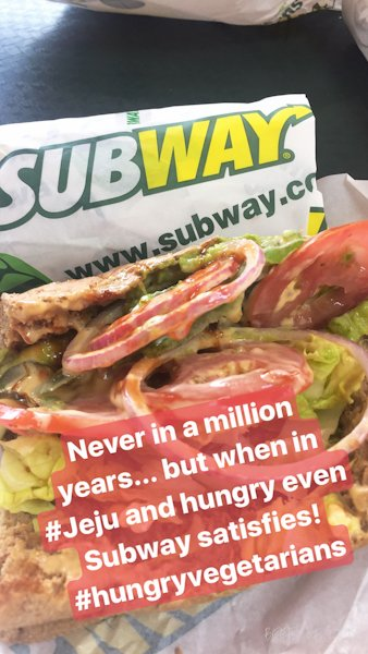 The time we had to settle for a Subway sandwich